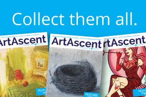 Collect them all. ArtAscent Art & Literature Journal.